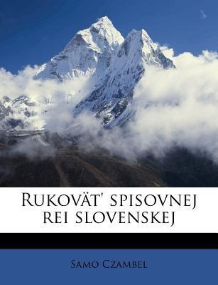 Rukov T' Spisovnej Rei Slovenskej 9781245578622