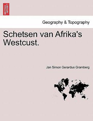 Schetsen Van Afrika's Westcust. 9781241362768