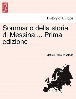 Sommario Della Storia Di Messina ... Prima Edizione 9781241345075