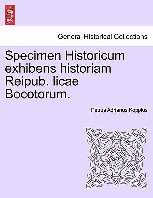 Specimen Historicum Exhibens Historiam Reipub. Licae Bocotorum. 9781241398422