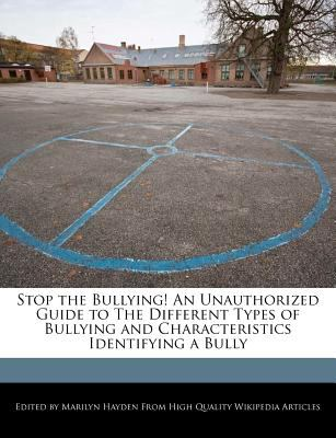 a study of the different types of bullying If any of these types of bullying behaviours occur only once, or are part of a  conflict between equals (no matter how inappropriate) they are not bullying.