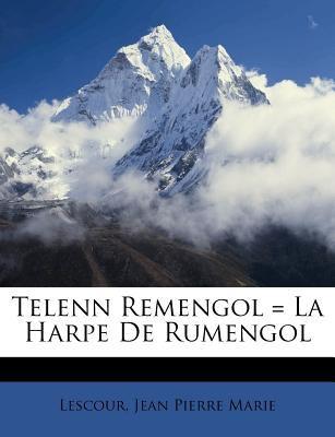 Telenn Remengol = La Harpe de Rumengol 9781245167376