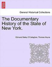The Documentary History of the State of New York. 13608499