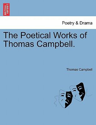 The Poetical Works of Thomas Campbell. 9781241247225