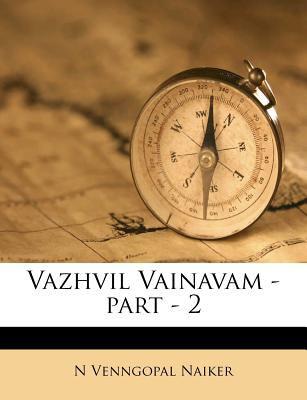 Vazhvil Vainavam - Part - 2 9781245611350