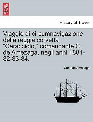 Viaggio Di Circumnavigazione Della Reggia Corvetta