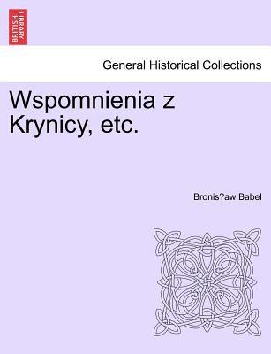 Wspomnienia Z Krynicy, Etc. 9781241412531