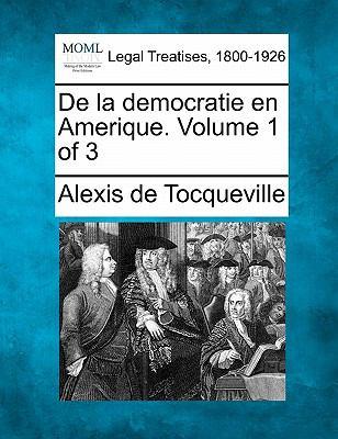de La Democratie En Amerique. Volume 1 of 3 9781240102150