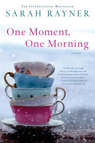 One Moment, One Morning 9781250000194