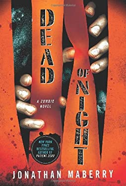 Dead of Night: A Zombie Novel 9781250000897
