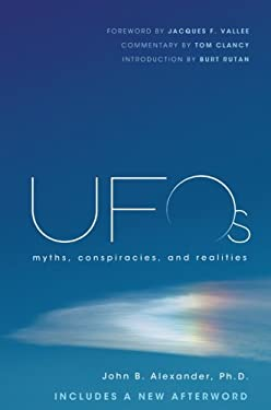 UFOs: Myths, Conspiracies, and Realities 9781250002013