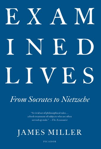 Examined Lives: From Socrates to Nietzsche 9781250002327