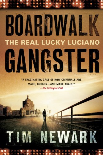 Boardwalk Gangster: The Real Lucky Luciano 9781250002648