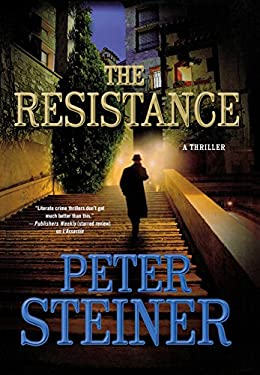 The Resistance: A Thriller 9781250003713