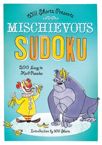 Mischievous Sudoku: 200 Easy to Hard Puzzles 9781250003966