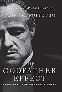 The Godfather Effect: Changing Hollywood, America, and Me 9781250005137
