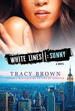White Lines II: Sunny 9781250005328