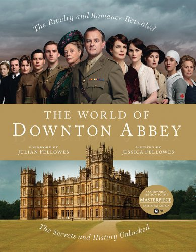 The World of Downton Abbey 9781250006349