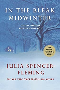 In the Bleak Midwinter: A Clare Fergusson/Russ Van Alsyne Novel 9781250006516