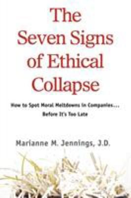 The Seven Signs of Ethical Collapse 9781250007735