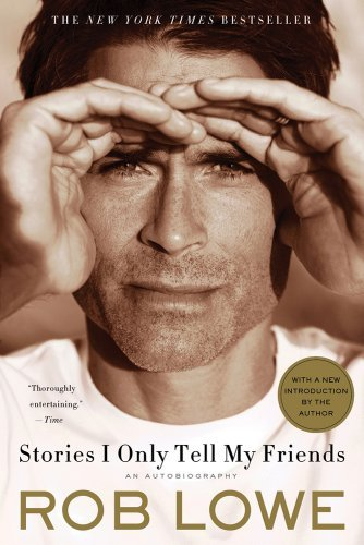 Stories I Only Tell My Friends: An Autobiography 9781250008855
