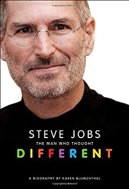 Steve Jobs: The Man Who Thought Different 9781250015570