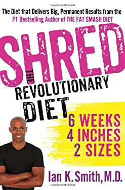 SHRED THE REVOLUTIONARY DIET 6 WEEKS 4 I 9781250035868