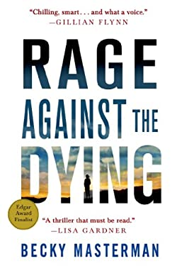Rage Against the Dying: A Thriller (Brigid Quinn Series)