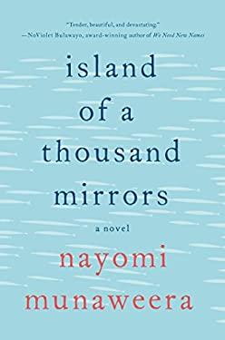Island of a Thousand Mirrors: A Novel