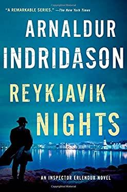 Reykjavik Nights: An Inspector Erlendur Novel (An Inspector Erlendur Series)  by Arnaldur Indridason