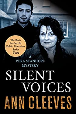 Silent Voices : A Vera Stanhope Mystery
