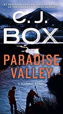 Paradise Valley: A Highway Novel (Highway Quartet)