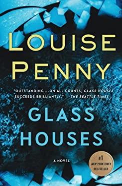 Glass Houses: A Novel (Chief Inspector Gamache Novel)