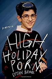 High Holiday Porn: A Memoir 22746910