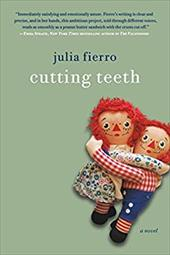 ISBN 9781250068408 product image for Cutting Teeth: A Novel | upcitemdb.com