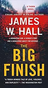 The Big Finish: A Thorn Novel (Thorn Mysteries) 22745143