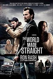 The World Made Straight: A Novel 22278639