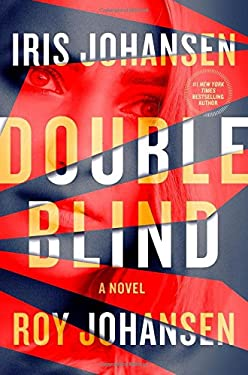 Double Blind: A Novel (Kendra Michaels)