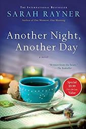 Another Night, Another Day: A Novel 22814175