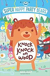 Super Happy Party Bears: Knock Knock on Wood 23641688