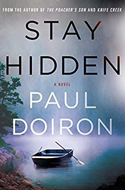 Stay Hidden: A Novel (Mike Bowditch Mysteries)