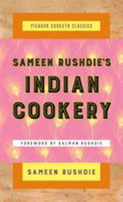Sameen Rushdie's Indian Cookery (Picador Cookstr Classics)