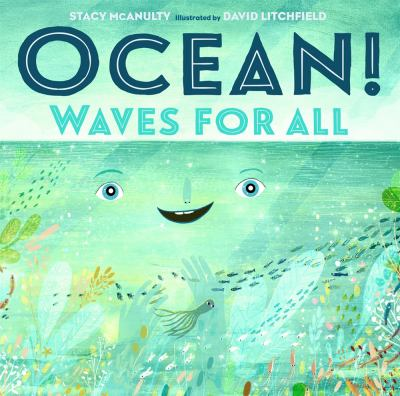 Ocean! Waves for All (Our Universe)