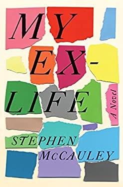 My Ex-Life: A Novel