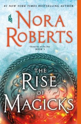 The Rise of Magicks: Chronicles of The One, Book 3 (Chronicles of The One, 3)