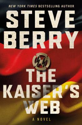 The Kaiser's Web: A Novel (Cotton Malone, 16)