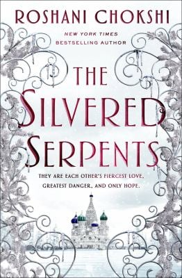 The Silvered Serpents (The Gilded Wolves, 2)