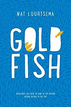 Goldfish: A Novel