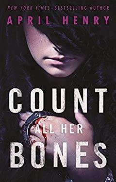 Count All Her Bones (Girl, Stolen)