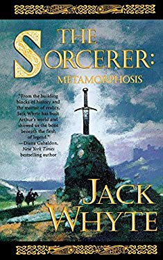 The Sorcerer: Metamorphosis (Camulod Chronicles)
